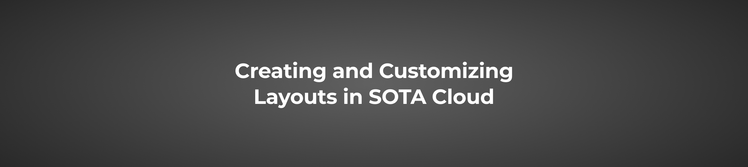 Creating and customizing layouts in SOTA Cloud dental imaging software